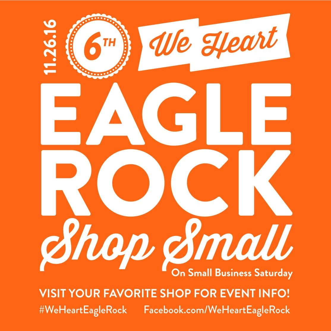 Eagle Rock Small Business Saturday